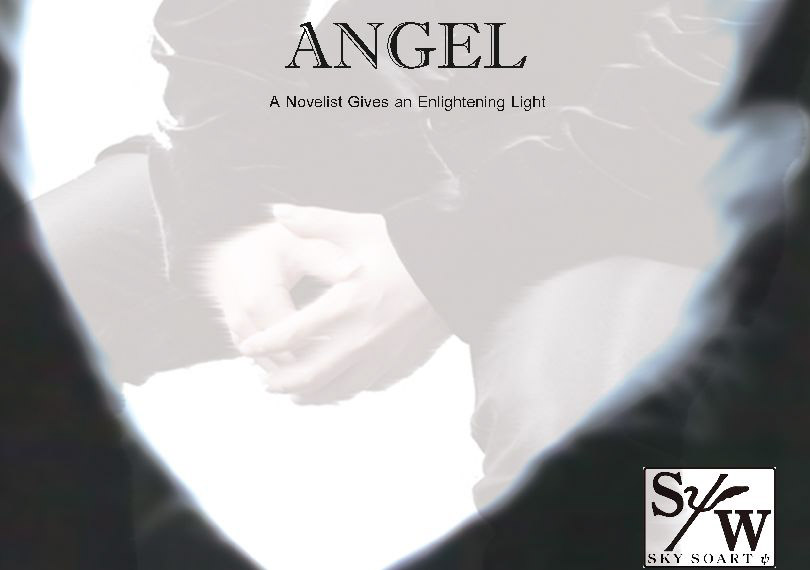 ANGEL -A Novelist Gives an Enlightening Light-